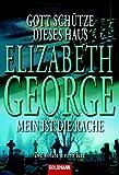 Elizabeth George: Gott schütze dieses Haus