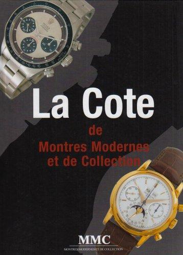 La Cote de Montres Modernes et de Collection 2006