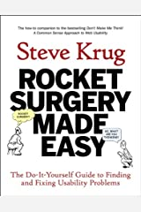 Rocket Surgery Made Easy: The Do-It-Yourself Guide to Finding and Fixing Usability Problems (Voices That Matter) Kindle Edition