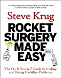 Rocket Surgery Made Easy: The Do-It-Yourself Guide to Finding and Fixing Usability Problems (Voices That Matter) (English Edition)