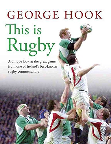 [This is Rugby] (By: George Hook) [published: February, 2014]