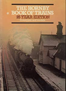 The Hornby Book Of Trains, 1953-1979: Prototypes And Models.