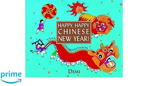 Happy, Happy Chinese New Year!: Amazon.de: DEMI: Fremdsprachige Bücher