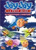 """Afficher """"Jay Jay le petit avion Jay Jay le petit avion - En route pour l'aventure !"""""""