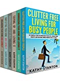 Clutter Free Strategies To Organize Your Home Box Set (6 in 1): Learn Over 200 Ways To Get Organized And Keep Your Home Clean (Simplify Your Space, How To Declutter, How To Clean Fast)