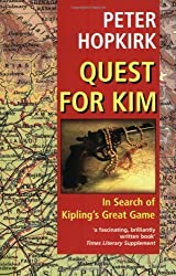 Quest for Kim: In Search of Kipling's Great Game by Peter Hopkirk (2001-10-11)