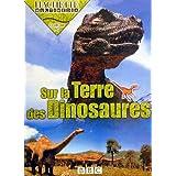 Sur la terre des dinosaures [Import]