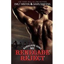 Renegade Reject (Renegade Sons MC ) (Volume 2) by Emily Minton (2014-05-15)