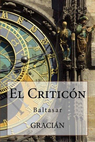 El Criticon por Baltasar Gracian