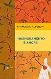 Innamoramento e amore (Italian Edition)