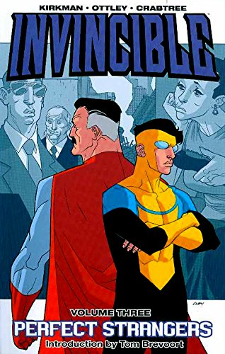 Invincible Volume 3: Perfect Strangers: Perfect Strangers v. 3