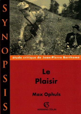 Le plaisir par Max Ophüls, Jean-Pierre Berthomé