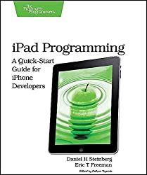 [(iPad Programming : A Quick-Start Guide for iPhone Developers)] [By (author) Daniel H. Steinberg ] published on (October, 2010)