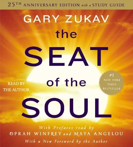 The Seat of the Soul: 25TH Anniversary Edition -