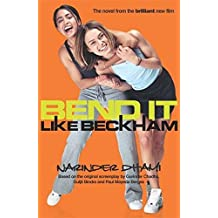 Bend It Like Beckham by Narinder Dhami (2002-04-18)