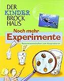 Der Kinder Brockhaus. Noch mehr Experimente. Naturwissenschaften zum...