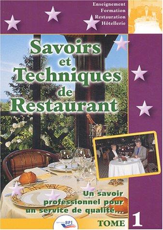 Savoirs et techniques de Restaurant : Tomes 1 et 2