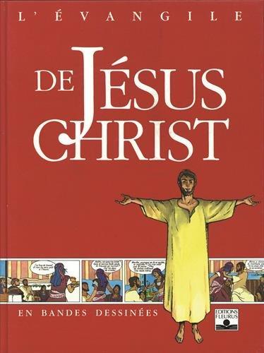 L'Évangile de Jésus-Christ en BD par René Berthier