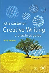 Creative Writing: A Practical Guide