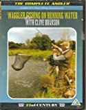 The Complete Angler Series - Waggler Fishing On Running Water with Clive Branson