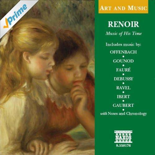 Art & Music: Renoir - Music of His Time