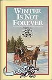 download ebook winter is not forever/spring's gentle promise (seasons of the heart 3-4) (janette oke keepsake series) pdf epub
