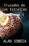 Libros PDF Cruzados de las Estrellas Volumen 1 Cruzados de las Estrellas Compendio (PDF y EPUB) Descargar Libros Gratis