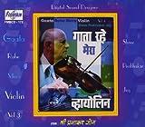 Gata Rahe Mera Violin - Vol. 3