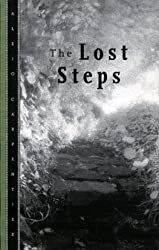 The Lost Steps by Alejo Carpentier (2001-03-02)