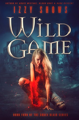 Wild Game: Volume 4 (Codex Blair)