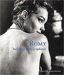 Romy : Hommage photographique