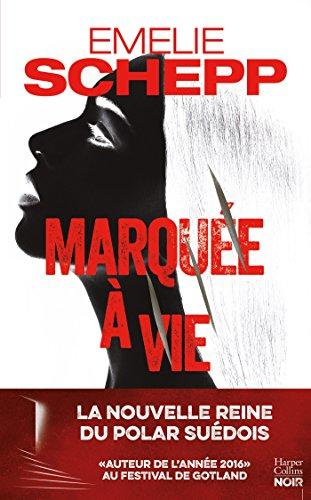Marque  vie : La nouvelle reine du polar sudois (HarperCollins Noir)