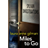 Miles to Go (Sylvan Investigations Book 1)