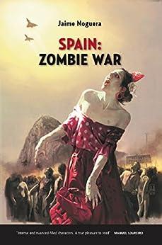 Spain: Zombie War por Jaime Noguera Gratis