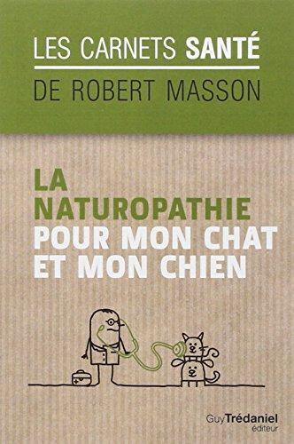 La naturopathie pour mon chat et mon chien