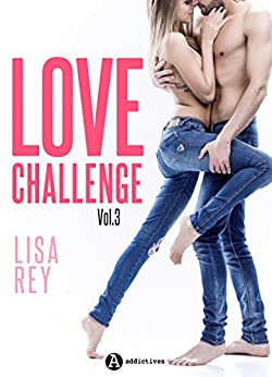 Love Challenge - Vol. 3 par [Rey, Lisa]