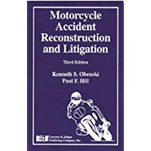 Motorcycle Accident Reconstruction and Litigation with CDROM