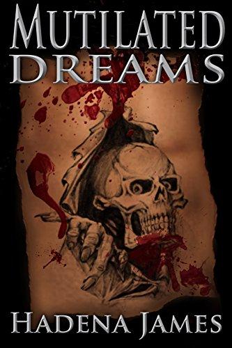 Mutilated Dreams Dreams Reality Book 10