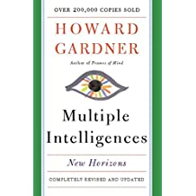 Multiple Intelligences: New Horizons in Theory and Practice (English Edition)