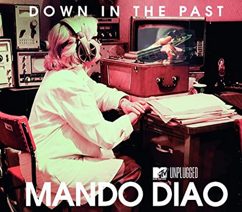 Down In The Past (MTV Unplugged Single Version)