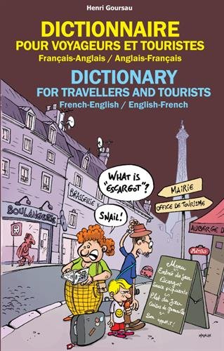 Dictionary for Travelers and Tourists - French-English / English-French
