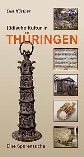 Jüdische Kultur in Thüringen: Eine Spurensuche