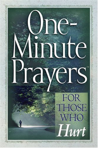 One-Minute Prayers for Those Who Hurt by Hope Lyda (2005-04-30)