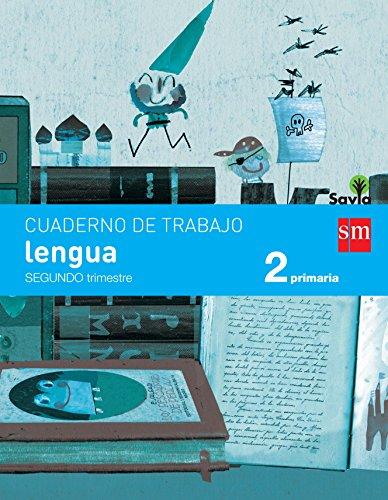 Cuaderno de lengua. 2 Primaria, 2 Trimestre. Savia - 9788467578409 por Rosa Modrego