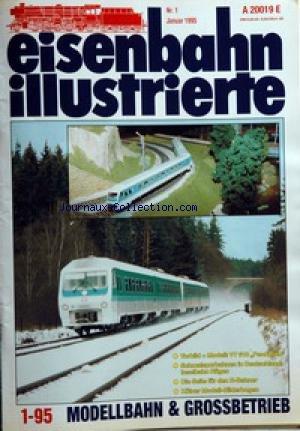 eisenbahn-illustrierte-no-1-du-01-01-1995-volbild-modell-vt-610-pendolino-schamlspurbahnen-in-deutsc