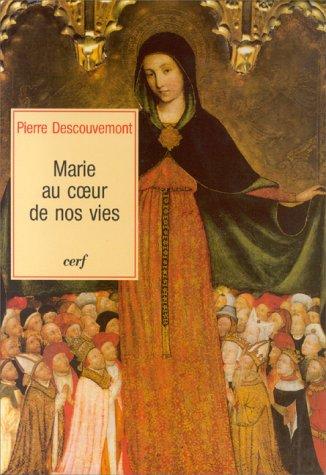 Marie au coeur de nos vies