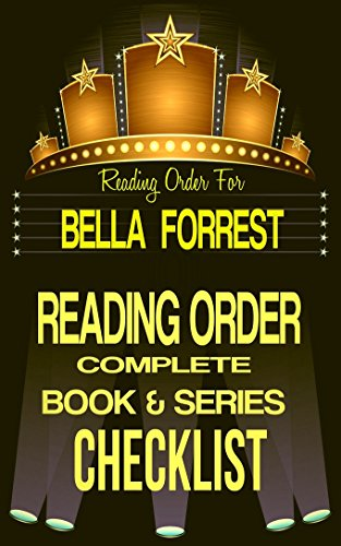 BELLA FORREST: SERIES READING ORDER & INDIVIDUAL BOOK CHECKLIST: SERIES LISTINGS INCLUDE: A SHADE OF VAMPIRE, A SHADE OF KIEV, BEAUTIFUL MONSTER, A SHADE ... Authors Reading Order & Checklists 7)