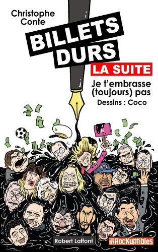 Billets durs, la suite par Christophe CONTE