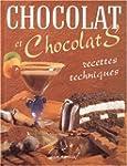 CHOCOLAT ET CHOCOLATS