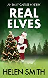 Image de Real Elves: A Christmas Story (Emily Castles Mysteries Book 5) (English Edition)